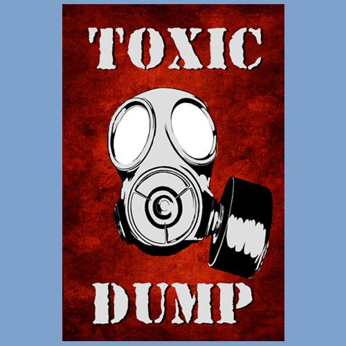 Toxic Dump